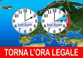TORNA L'ORA LEGALE DOMENICA 24 MARZO - EVENTI SALENTO