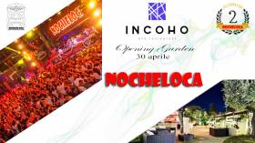 INAUGURAZIONE GIARDINI INCOHO • LUNEDI 30 APRILE • NOCHELOCA