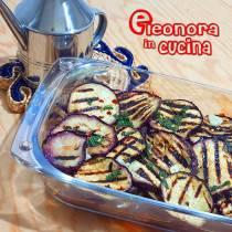 MELANZANE GRIGLIATE ricetta salentina Eleonora in Cucina - Eventi Salento